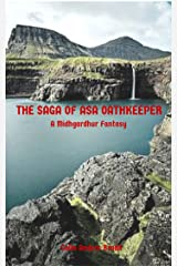 The Saga of Asa Oathkeeper: A Midhgardhur Fantasy Kindle Edition