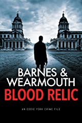 Blood Relic: A gripping crime thriller Kindle Edition