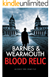 Blood Relic: A gripping crime thriller