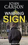 WARNING SIGN (DI Frank Miller Series Book 9)