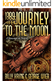 1889: Journey To The Moon (The Far Journey Chronicles)