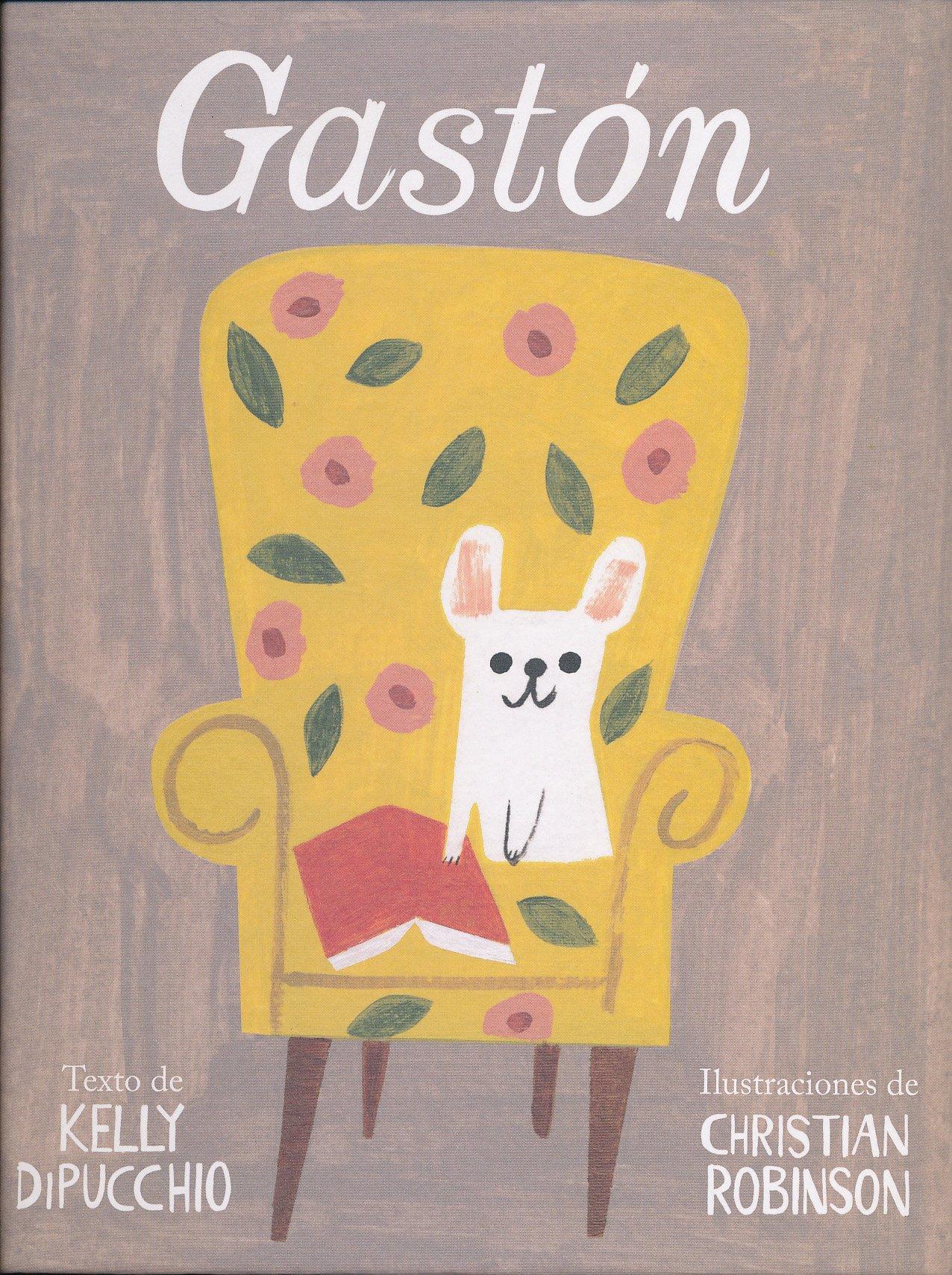 Gastón (Spanish Edition) (Leetra World Literature for Children-k3) PDF
