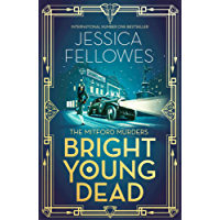 Bright Young Dead: A perfect cocktail of 1920s glamour and mystery (The Mitford Murders Book 2) (English Edition)