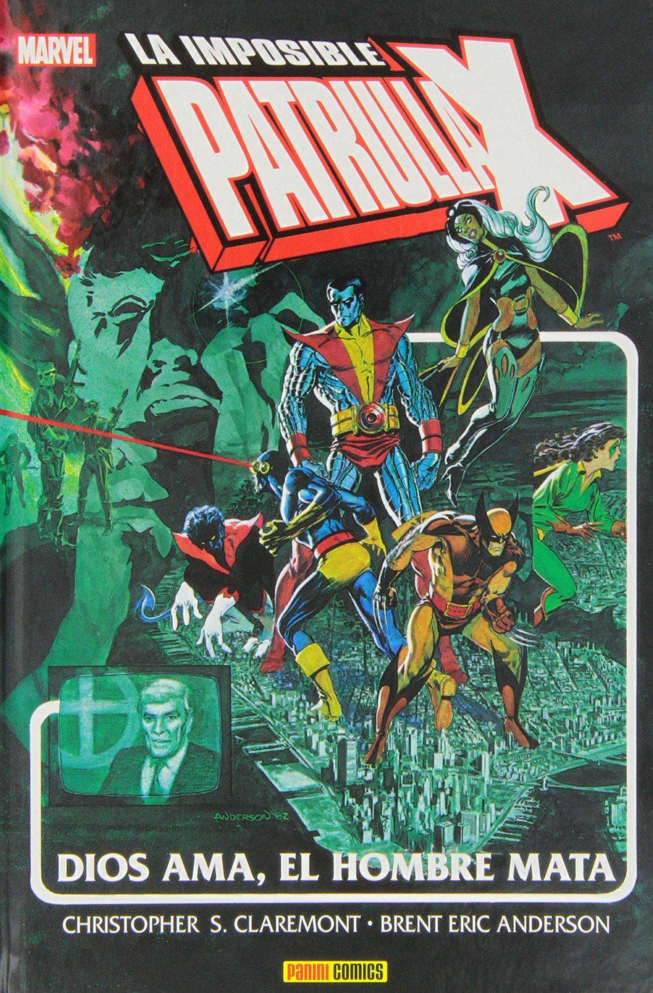 La Imposible Patrulla-X. Dios Ama, El Hombre Mata Marvel Gold: Amazon.es:  Christopher S. Claremont;Brent Eric Anderson: Libros