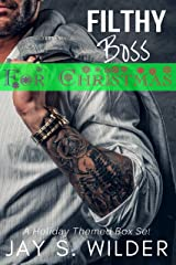 Filthy Boss for Christmas: A Holiday Themed Box Set Kindle Edition