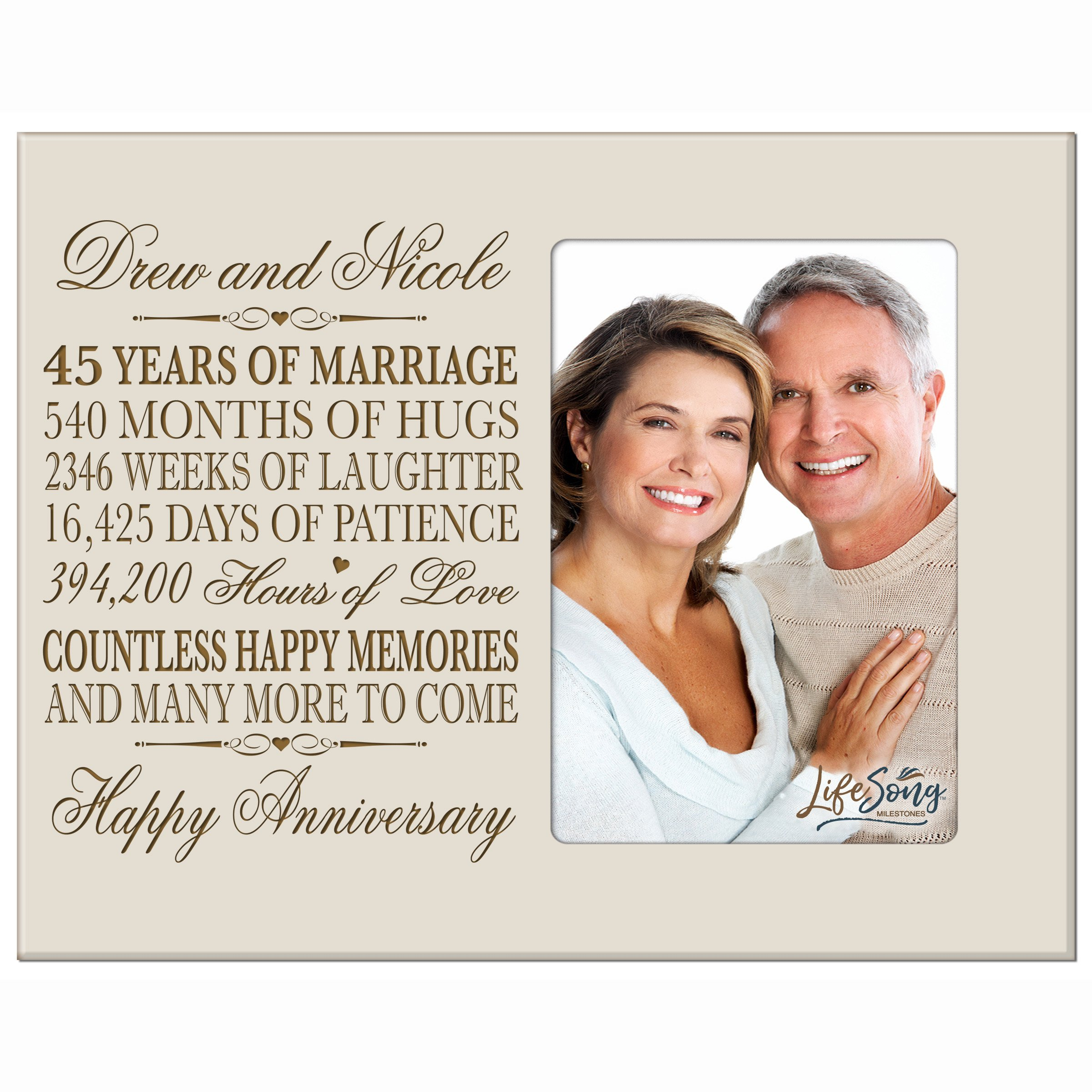 LifeSong Milestones Personalized 45th Year Wedding Anniversary Frame Gift for Couple 45th for Her 45th Wedding for Him Frame Holds 1 4x6 Photo 8'' H X 10'' W (Ivory)