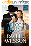 Oregon Bound (Trails of the Heart Book 1)