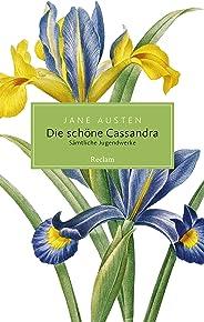 Die schöne Cassandra. Sämtliche Jugendwerke: Reclam Taschenbuch (German Edition)