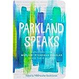Parkland Speaks: Survivors from Marjory Stoneman Douglas Share Their Stories