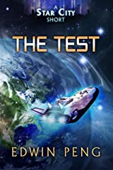 The Test: A Young Adult Sci-Fi Adventure (Star City) Kindle Edition