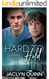 Hard to Hold (A Haven's Cove Novel Book 3)