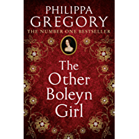 The Other Boleyn Girl: the second novel in the gripping tudor court series by the bestselling author of historical…