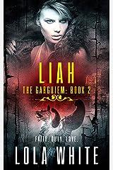 The Garguiem: Liah Kindle Edition