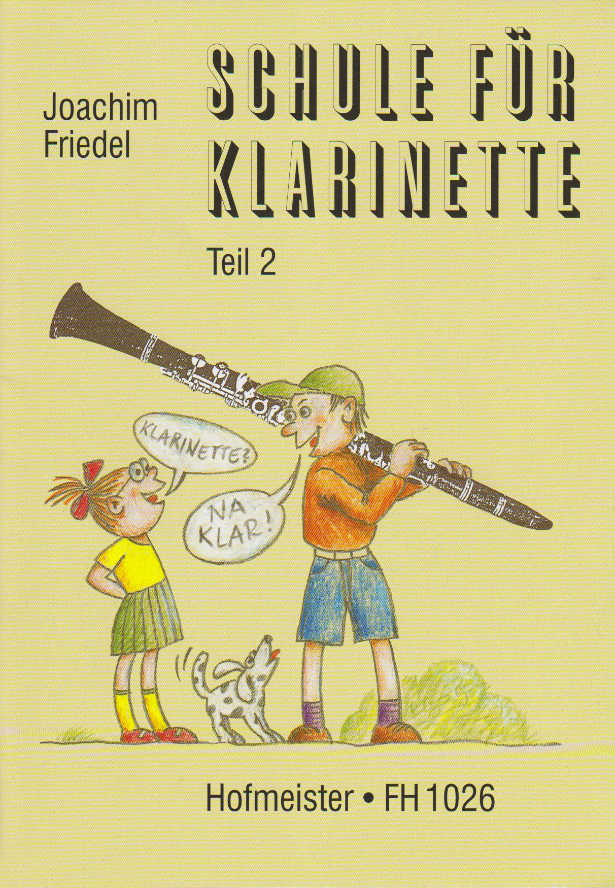 Schule für Klarinette 2: Klarinette? Na klar? Teil 2
