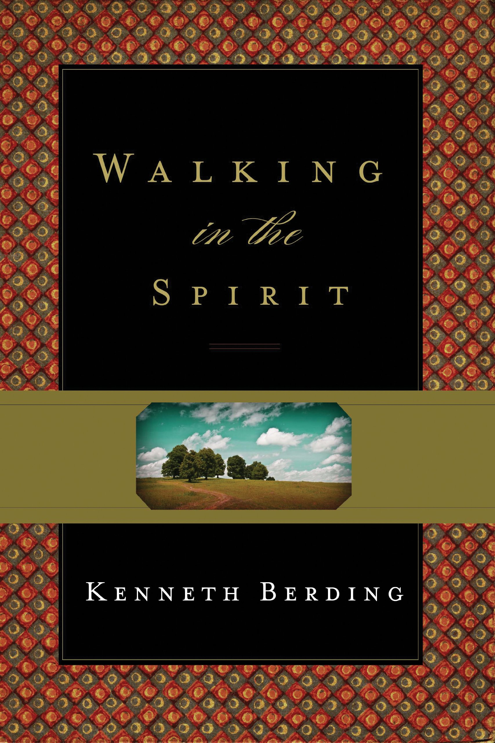 Walking in the Spirit: Kenneth Berding: 9781433524103: Amazon.com: Books