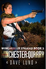 Winchester: Quarry (Winchester Undead Book 3) Kindle Edition