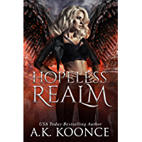 Hopeless Realm: A Reverse Harem Series (The Hopeless Series Book 3) (English Edition)