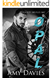 Opal (Rugged Skulls MC Book 2)