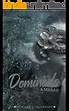 DOMINADA: A Missão (Série Dominada livro I)