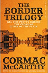 The Border Trilogy: Picador Classic Kindle Edition