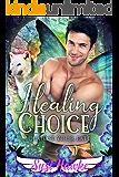 Healing Choice (Choose Your Fate Book 1)