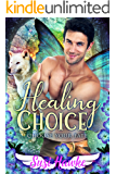 Healing Choice (Choose Your Fate Book 1)