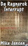 De Ragnarok Interrupt