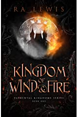 Kingdom of Wind & Fire (The Elemental Kingdoms Series Book 1) Kindle Edition