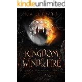 Kingdom of Wind & Fire (The Elemental Kingdoms Series Book 1)