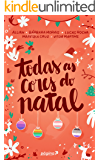 Todas as cores do Natal (Portuguese Edition)