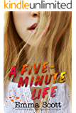 A Five-Minute Life (English Edition)