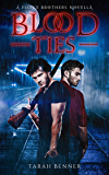 Blood Ties: A Pierce Brothers Novella (Witches of Mountain Shadow)