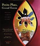 Petits plats, Grand Ecran : 60 Recettes gourmandes en hommage au cinéma