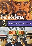 George C Scott - The Hospital / Bank Shot