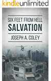 Six Feet From Hell 3: Salvation