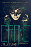 Crane (Legends Saga Book 1)