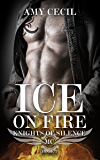 ICE on FIRE: Knights of Silence MC Book 2