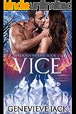 Vice: A Knight World Novel (Fireborn Wolves Book 1)
