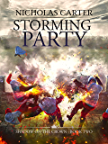 Storming Party (Shadow on the Crown Book 2)