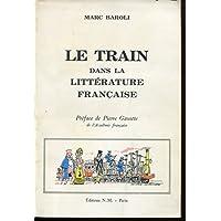 Le train dans la litterature française