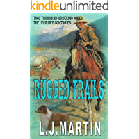 Rugged Trails (Two Thousand Grueling Miles Book 2)