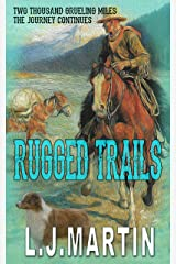 Rugged Trails (Two Thousand Grueling Miles Book 2) Kindle Edition