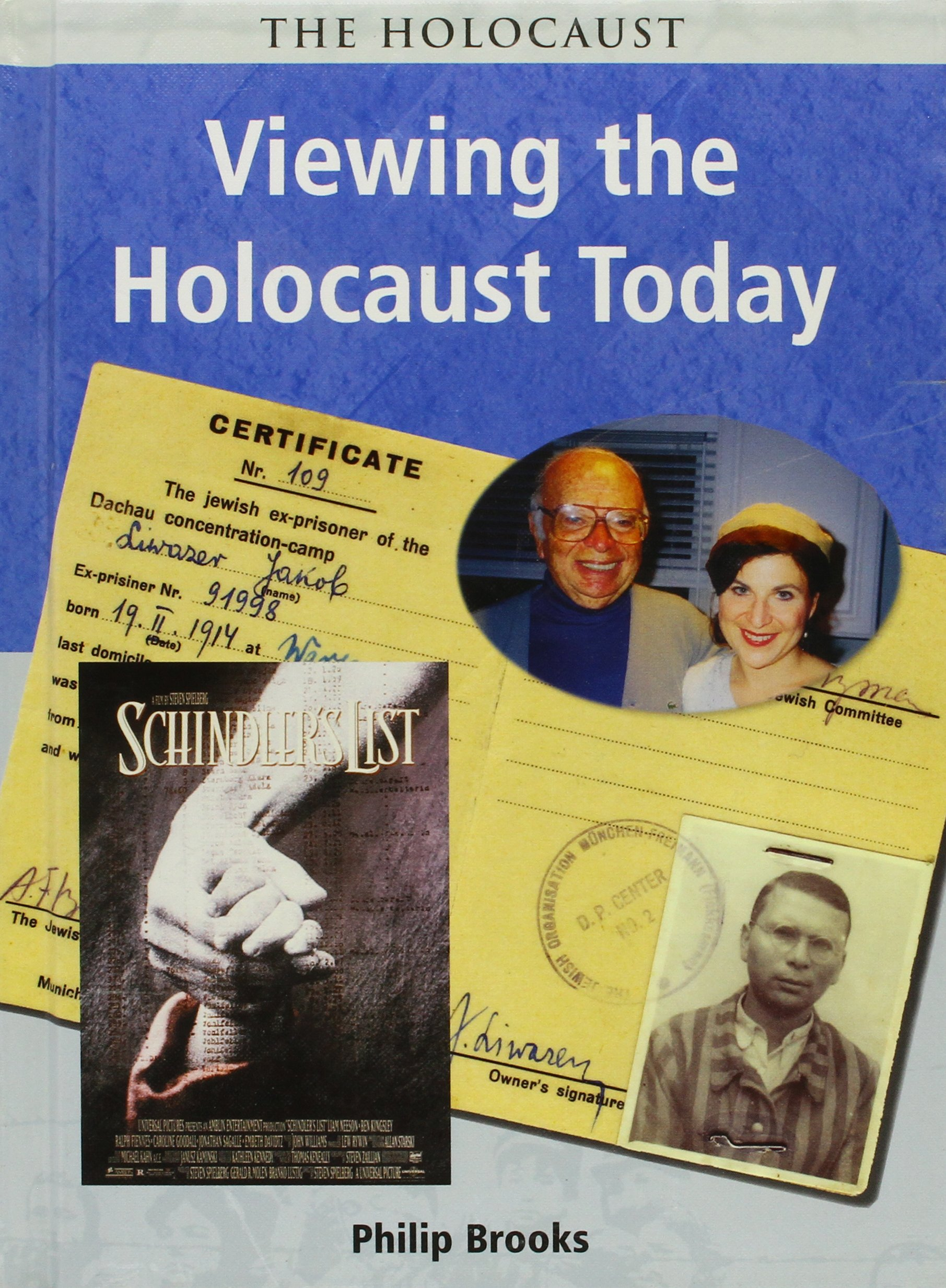 Viewing the Holocaust Today (Holocaust (Chicago, Ill.).)