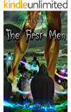 The First Men (The Circle Book 4)