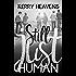 Still Just Human