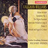 Vaughan Williams: Valiant for Truth / Symphony No. 5 / The Pilgrim Pavement / Prelude and Fugue