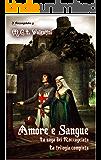 Amore e sangue: La trilogia dei Roccagelata