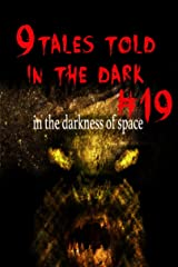 9Tales Told in the Dark #19 (9Tales Dark) Kindle Edition