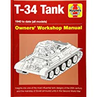 Soviet T-34 Tank 1940-date (All models): An insight into the design, construction and operation