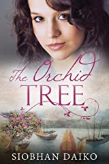 The Orchid Tree: A gripping, heart-breaking WWII/Post-War historical novel Kindle Edition